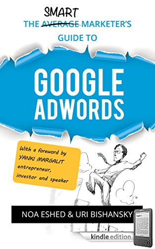 (The Smart Marketer's Guide to Google Adwords)