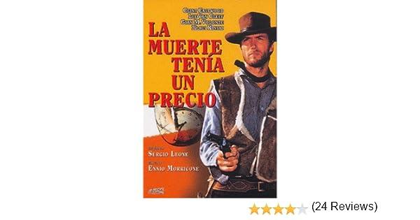 La Muerte Tenía Un Precio [DVD]: Amazon.es: Clint Eastwood, Lee Van Cleef, Gian Maria Volonte, Klaus Kinski, Mara Krup, Luigi Pistilli, Sergio Leone, ...