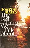 The Last Thing We Talk About, Joseph Bayly, 0912692014