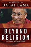 Best Religions - Beyond Religion: Ethics for a Whole World Review