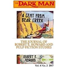 The Dark Man 8(2): The Journal of Robert E. Howard & Pulp Fiction Studies (The Dark Man: The Journal of Robert E. Howard and Pulp Fiction Studies) (Volume 8)