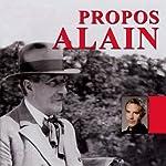 Les propos |  Alain