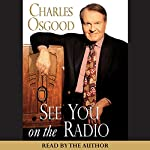 See You on the Radio | Charles Osgood