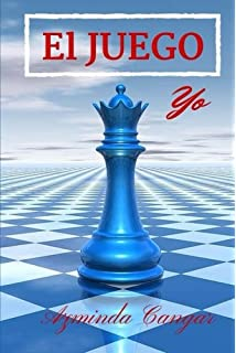El Juego: Yo (Volume 1) (Spanish Edition)