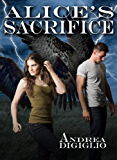 Alice's Sacrifice (Alice Clark Series Book 2)