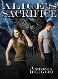 Alice's Sacrifice (Alice Clark Series Book 2)