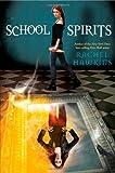 School Spirits (Hex Hall Novel, A)