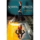 School Spirits (A Hex Hall Novel, 4)