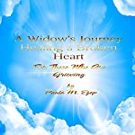 A Widow's Journey: Healing a Broken Heart | Paula M. Ezop