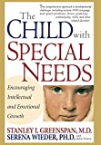 img - for The Child With Special Needs: Encouraging Intellectual and Emotional Growth (A Merloyd Lawrence Book) book / textbook / text book