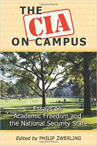 the cia on campus essays on academic dom and the national  the cia on campus essays on academic dom and the national security state