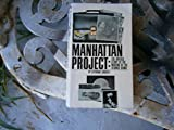 img - for Manhattan Project, The Untold Story of the Making of the Atomic Bomb book / textbook / text book