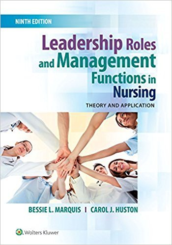 [1496349792] [ 9781496349798] Leadership Roles and Management Functions in Nursing: Theory and Application Ninth, North American Edition-Paperback