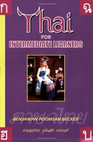 Thai for Intermediate Learners (English and Thai Edition)
