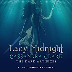 Lady Midnight: A Shadowhunter Novel Audiobook