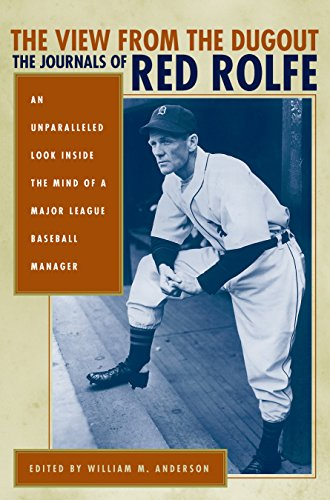 The View from the Dugout: The Journals of Red Rolfe ()