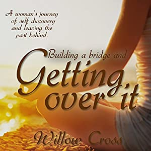 Building a bridge and getting over It Audiobook