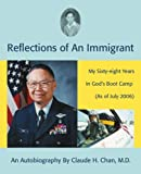 Reflections of an Immigrant, Claude Chan, 0595464548