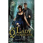 My Lady Quicksilver (London Steampunk) 6