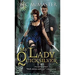 My Lady Quicksilver (London Steampunk)