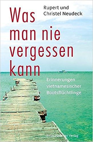 P1 - Was man nie vergessen kann: Erinnerungen vietnamesischer Bootsflüchtlinge