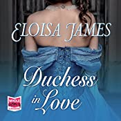 Duchess in Love: Duchess Quartet, Book 1 | Eloisa James