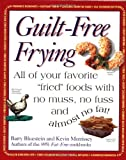 Guilt-Free Frying, Barry Bluestein and Kevin Morrissey, 1557883505