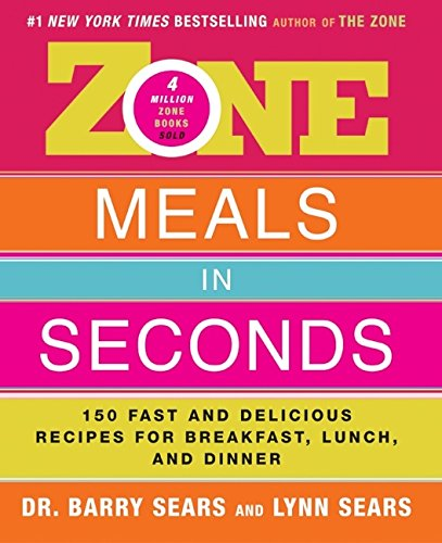 Zone Meals in Seconds: 150 Fast and Delicious Recipes for Breakfast, Lunch, and Dinner (The Zone) (Best Turkey In A Bag Recipe)