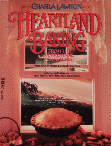 Heartland Baking From the Jerre Anne Cafe