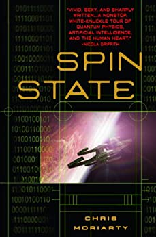 Spin State (The Spin Trilogy) by [Moriarty, Chris]