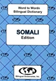 English-Somali & Somali-English Word-to-Word Dictionary: Suitable for Exams (English and Multilingual Edition)
