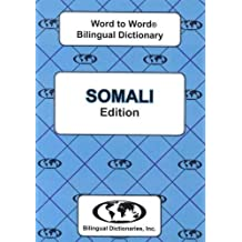 Somali edition Word To Word Bilingual Dictionary (English and Multilingual Edition)