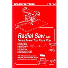 Radial Saw and Bench Power Tool Know How Sears/Craftsman 929114