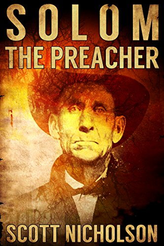 The Preacher: A Supernatural Thriller (Solom Book 3)