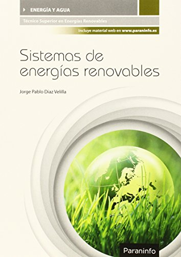 Descargar Libro Sistemas De Energías Renovables Jorge Pablo DÍaz Velilla