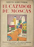 EL CAZADOR DE MOSCAS.