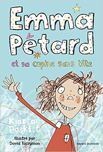 Lire un Emma Pétard et sa copine sans tête pdf