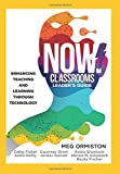 img - for NOW Classrooms, Leader's Guide: Enhancing Teaching and Learning Through Technology (A School Improvement Plan for the 21st Century) book / textbook / text book