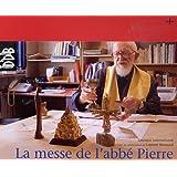 La messe de l'abbé Pierre