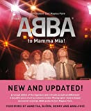 From ABBA to Mamma Mia! by Carl Magnus Palm (2010-02-11)