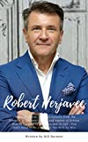 Robert Herjavec : Career, Business, and Life Lessons from the Founder of Herjavec Group and Author of Driven : How to Succeed in Business and in Life , You Don't Have to Be a Shark & The Will to Win