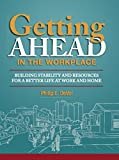 img - for Getting Ahead in the Workplace book / textbook / text book