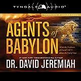 Agents of Babylon: What the Prophecies of Daniel
