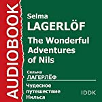The Wonderful Adventures of Nils [Russian Edition] | Selma Lagerlöf