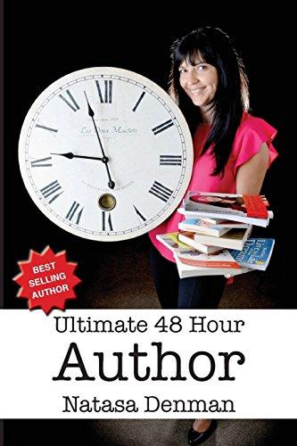 Ultimate 48 Hour Author [Denman, Natasa] (Tapa Blanda)
