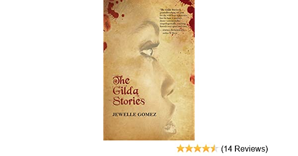 The gilda stories expanded 25th anniversary edition kindle the gilda stories expanded 25th anniversary edition kindle edition by jewelle gomez alexis pauline gumbs literature fiction kindle ebooks fandeluxe Choice Image
