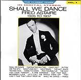 Shall We Dance - 1926 To 1937