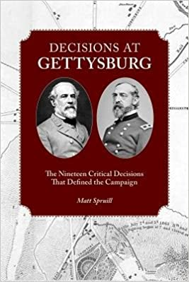 Book Decisions at Gettysburg( The Nineteen Critical Decisions That Defined the Campaign)[DECISIONS AT GETTYSBURG]