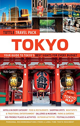 Tokyo Tuttle Travel Pack: Your Guide to Tokyo's Best Sights for Every Budget (Tuttle Travel Guide & Map) (Best Budget Travel Destinations)