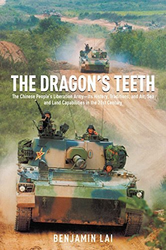 The Dragon's Teeth: The Chinese People's Liberation Army―Its History, Traditions, and Air Sea and Land Capability in the 21st Century ()